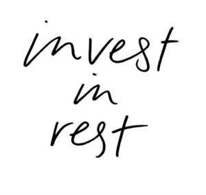 invest in rest
